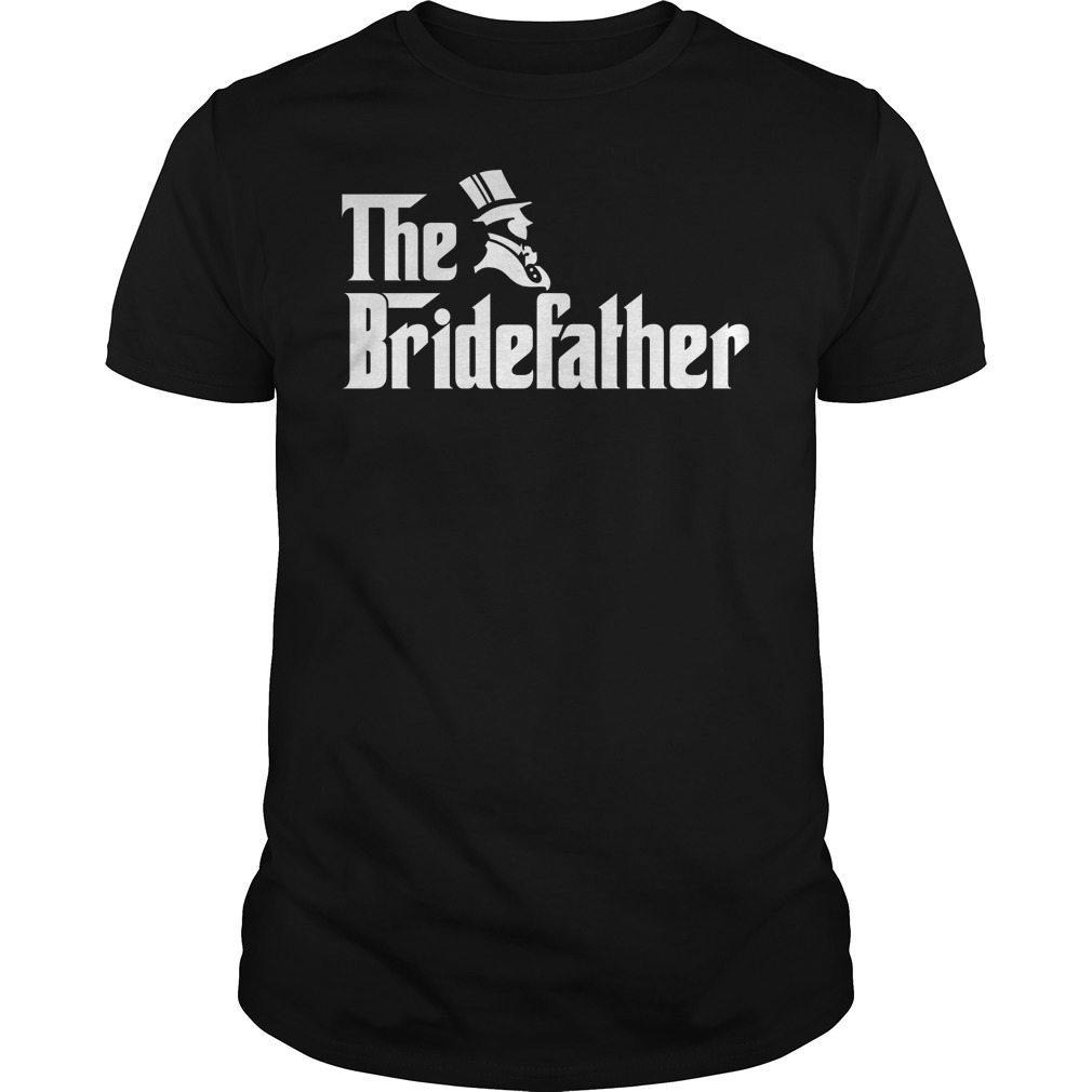 The Bridefather Shirt