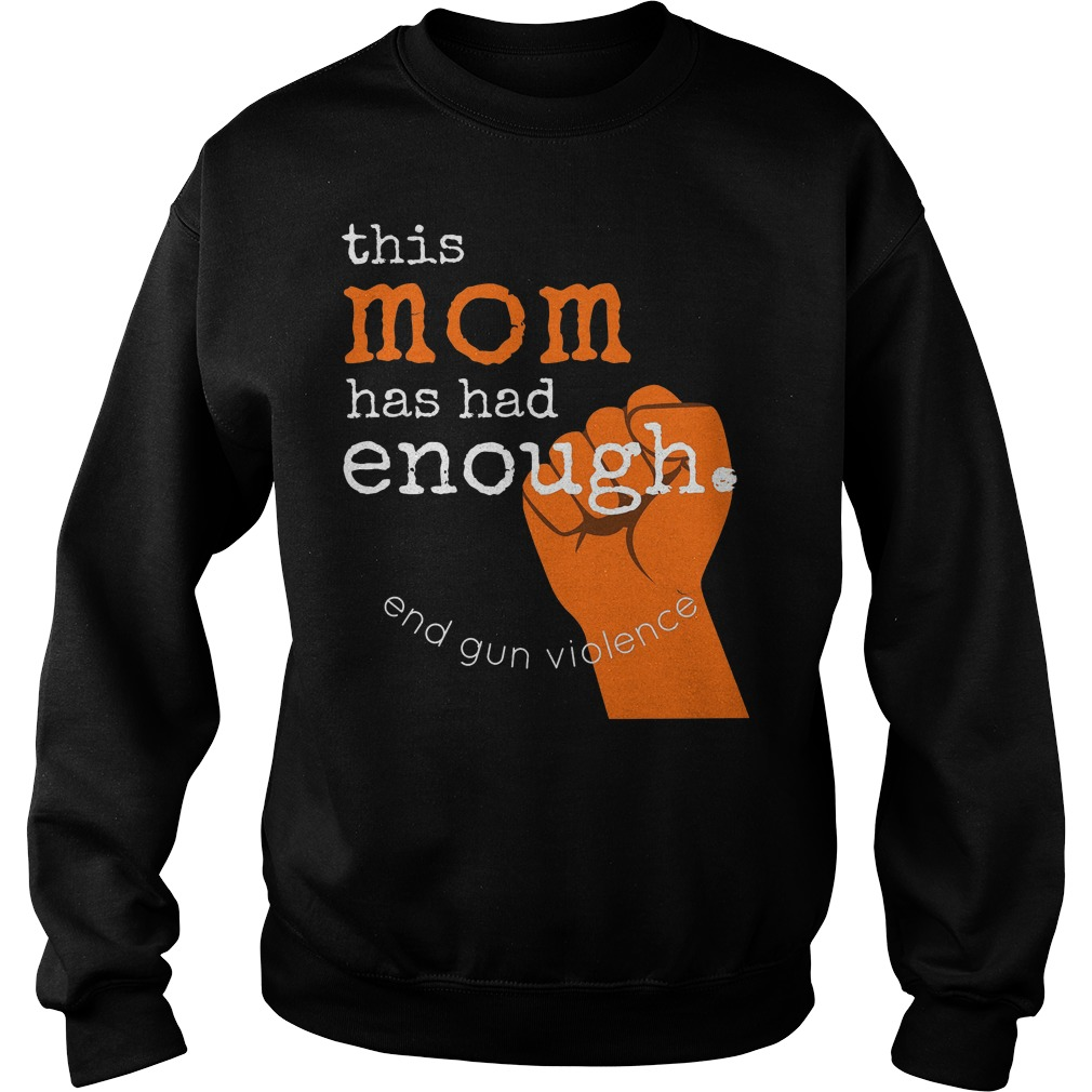 This Mom Has Had Enough School Rally Protest Sweater