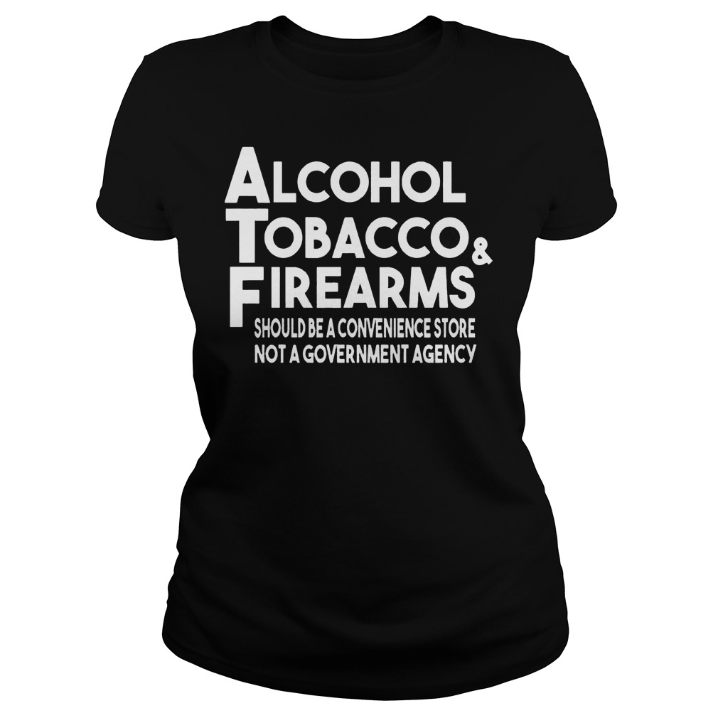 Alcohol Tobacco And Firearms Ladies
