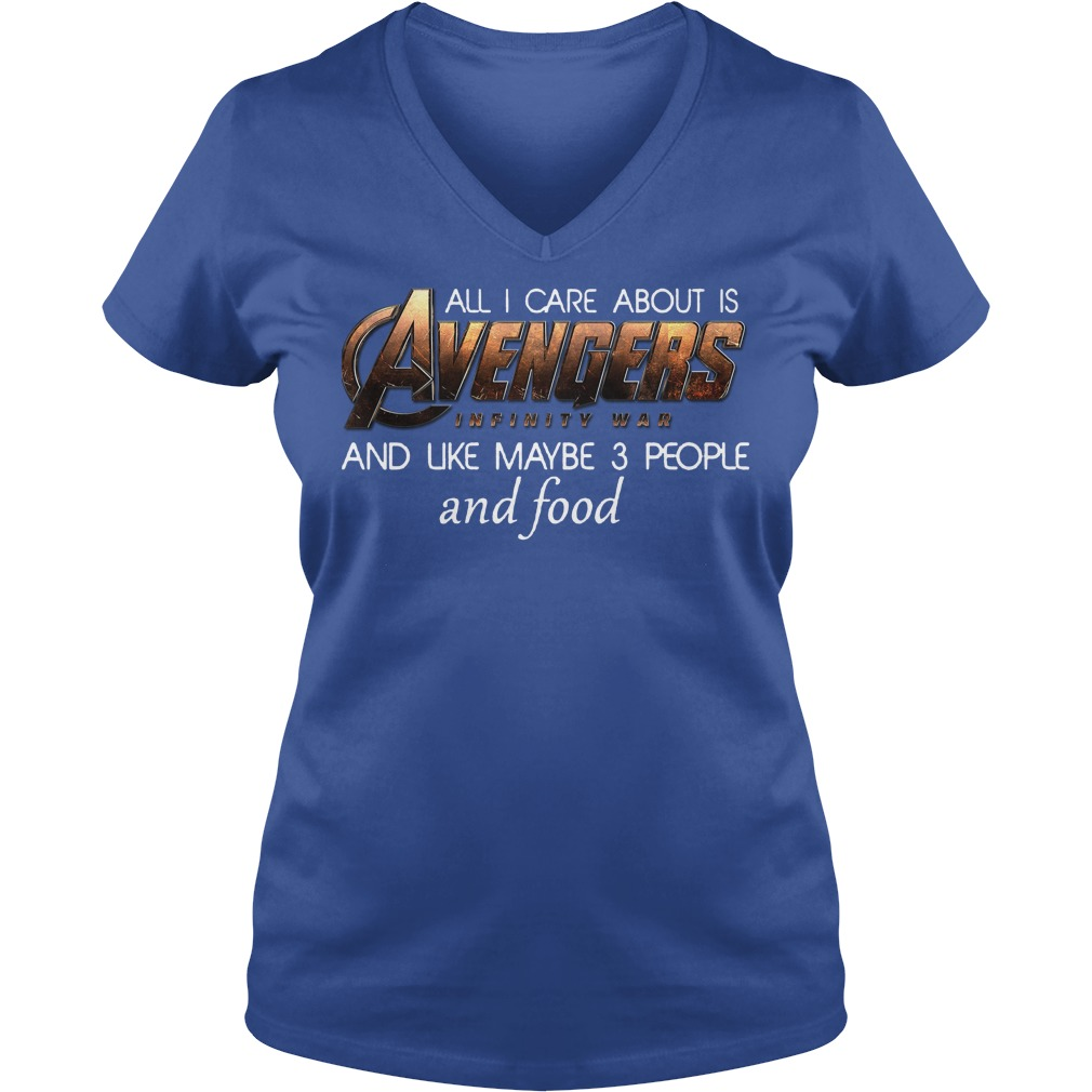 All I Care About Is Avengers Infinity War V Neck