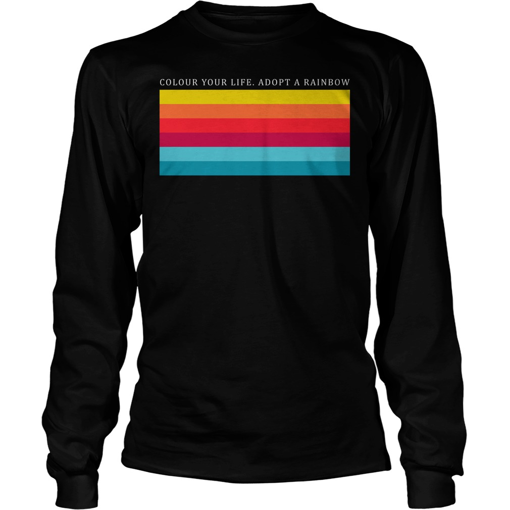 Colour Your Life Adopt A Rainbow Longsleeve