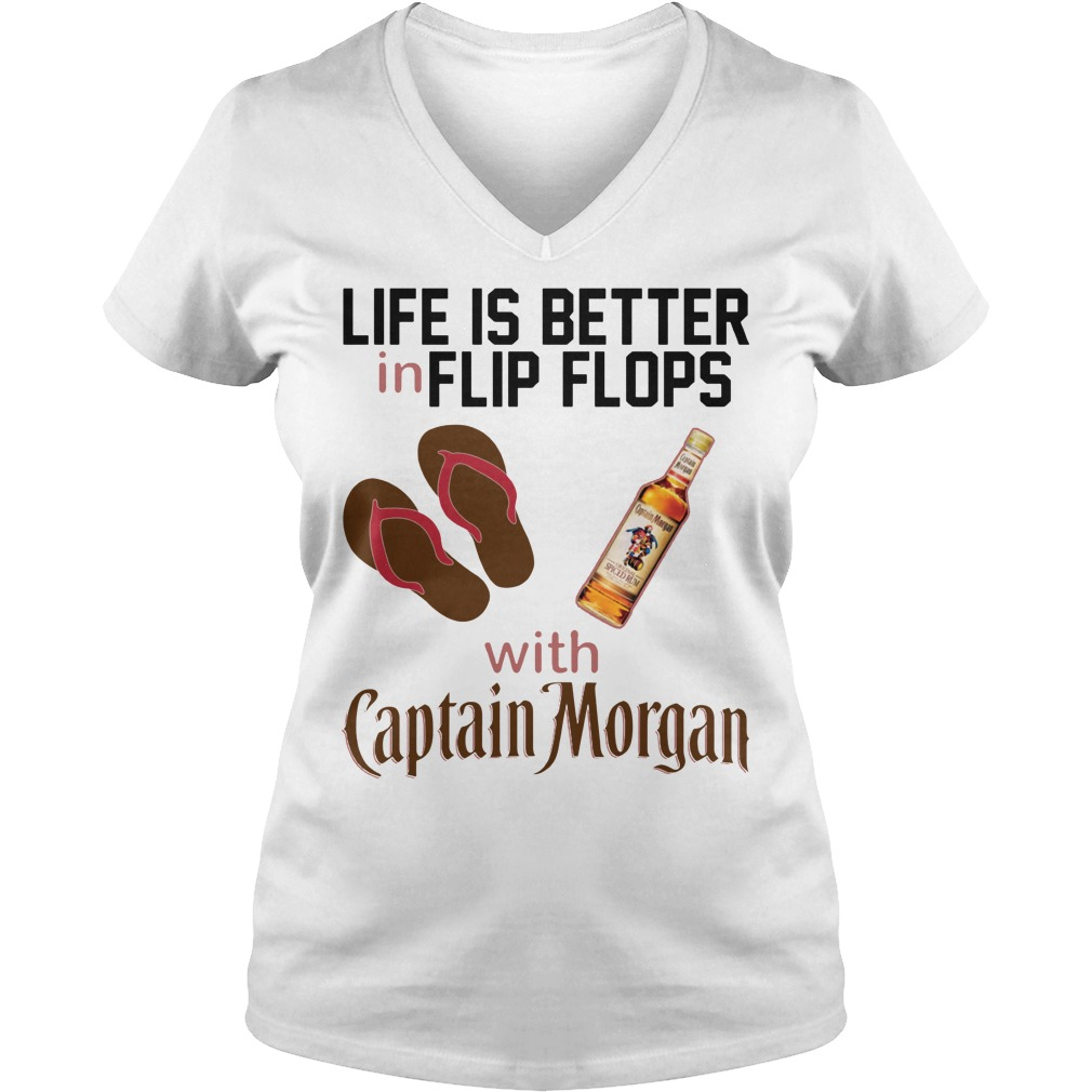 Life Is Better In Flip Flops With Captain Morgan V Neck