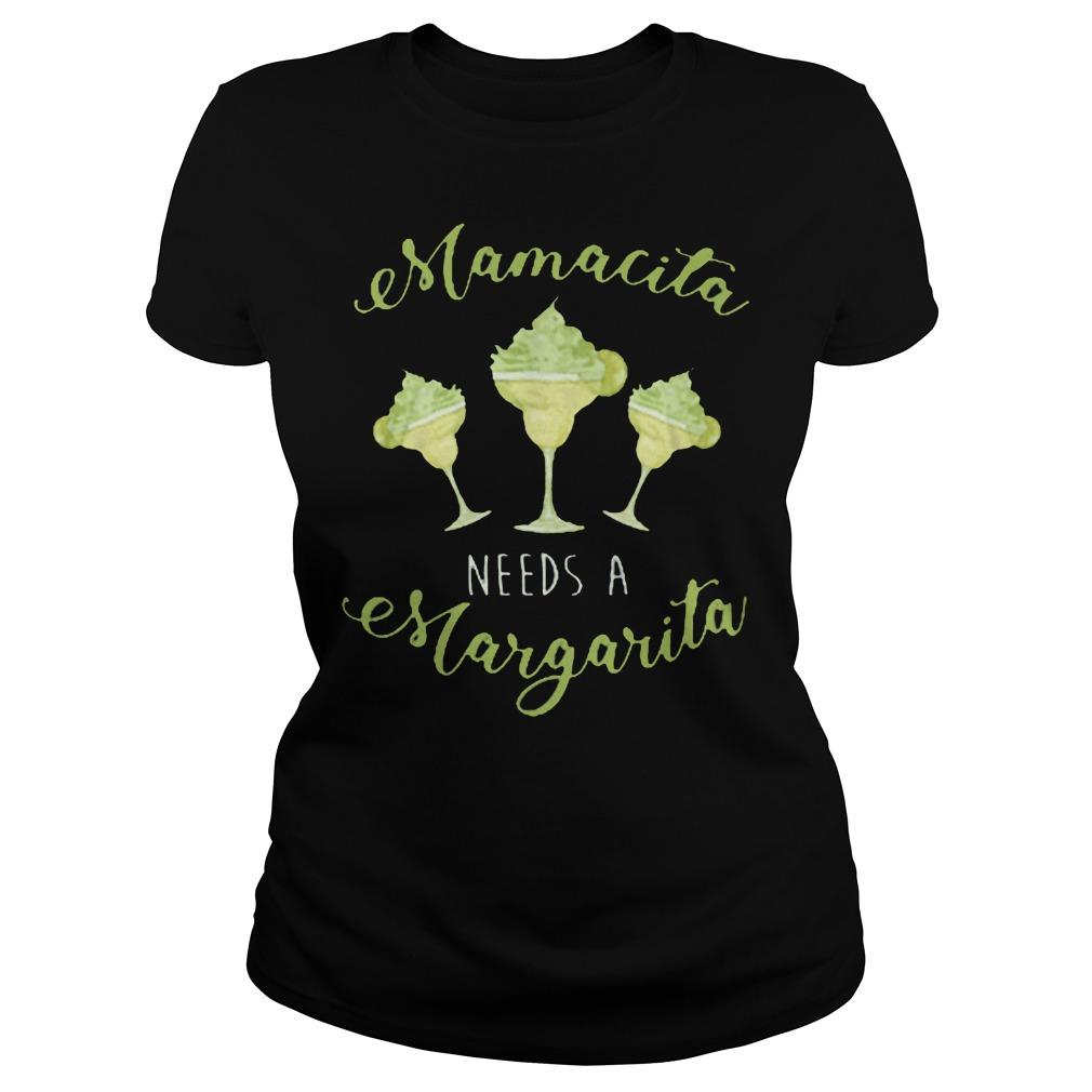 Mamacita Needs A Margarita Ladies