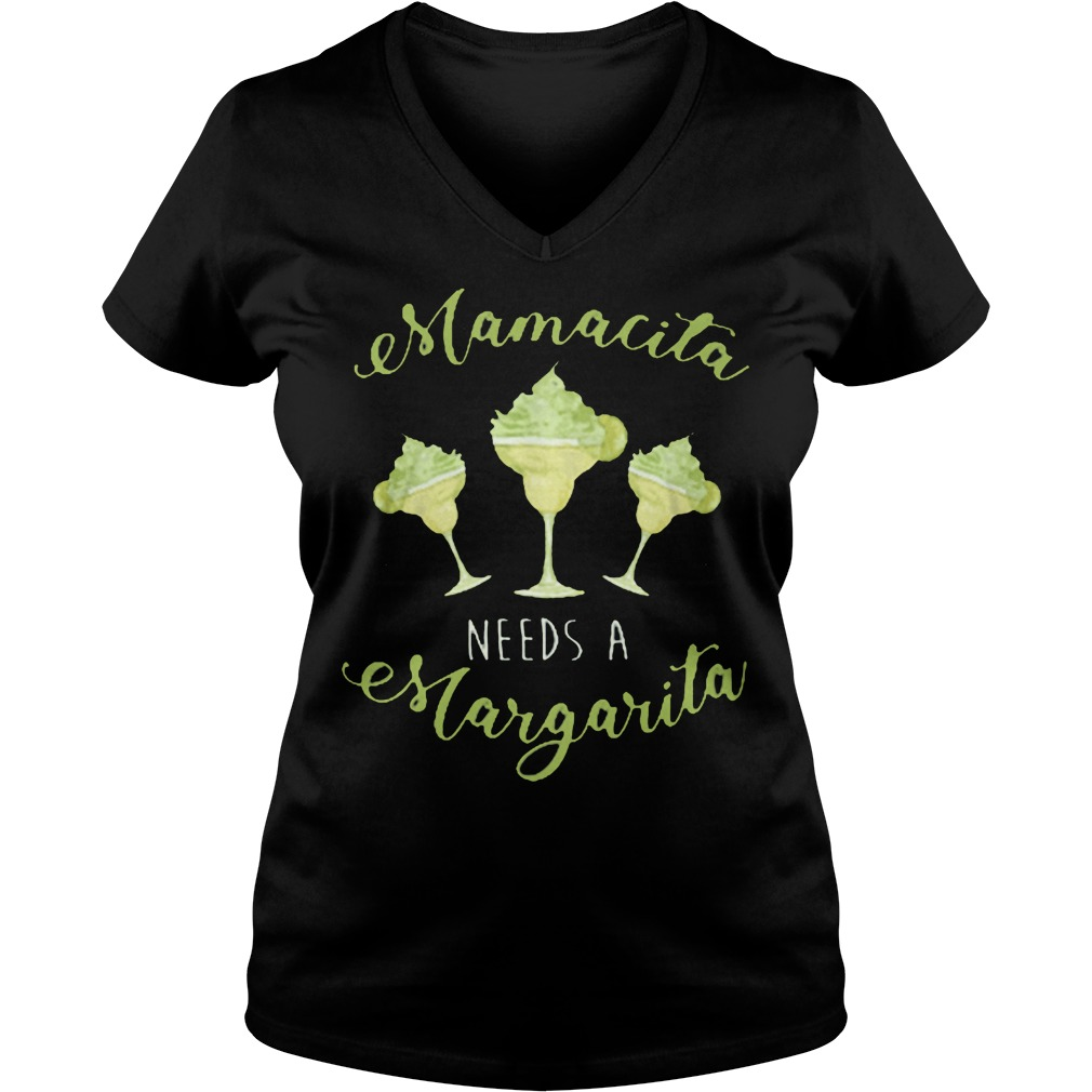 Mamacita Needs A Margarita V Neck