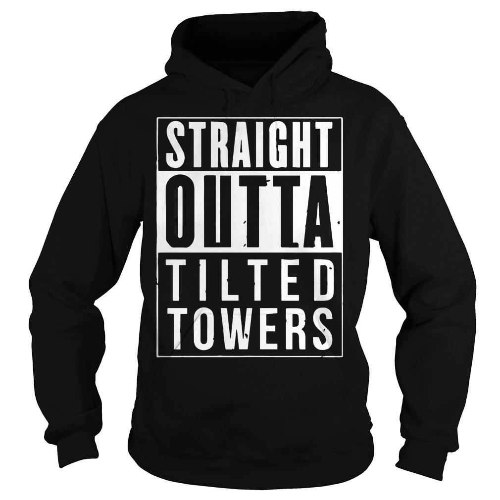 Straight Outta Tilted Towers Hoodie