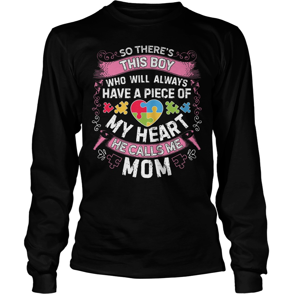This Boy He Call Me Mom Autism Awareness Longsleeve