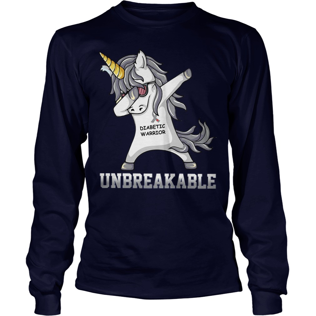 Unicorn Dabbing Diabettic Warrior Unbreakable Longsleeve