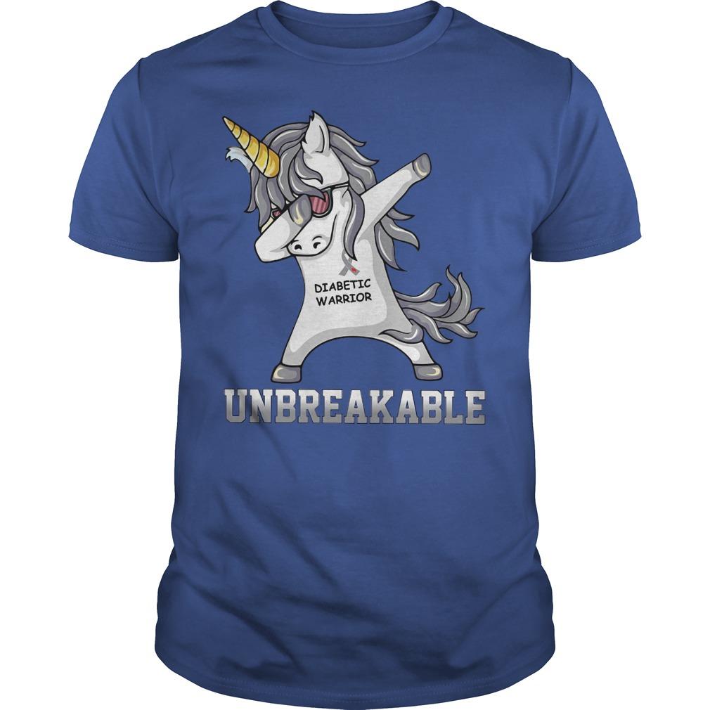 Unicorn Dabbing Diabettic Warrior Unbreakable Shirt