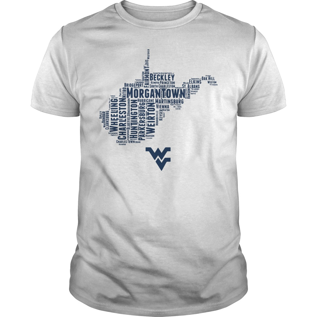 West Viginia Mountaineers All The Great Towns That Make Up Our Beautiful State Shirt