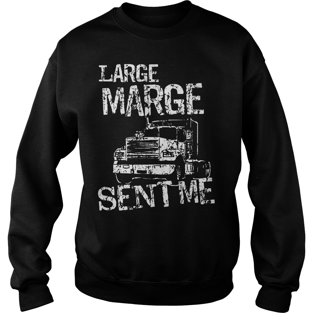 Large Marge Sent Me Sweater