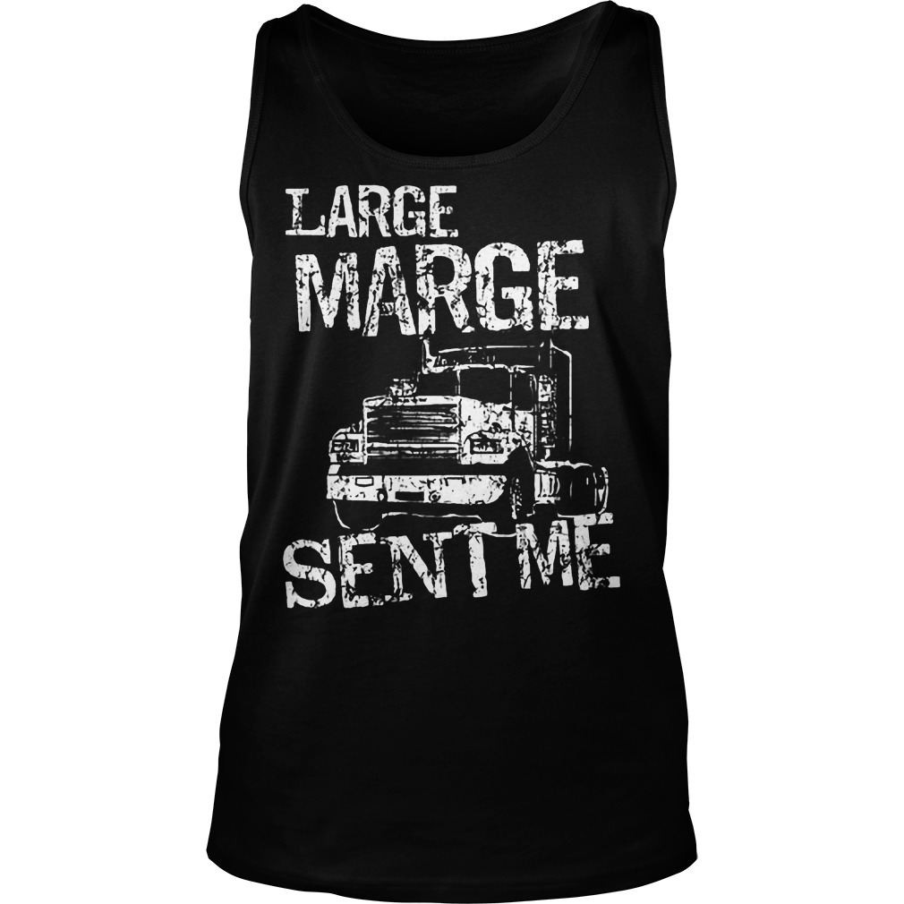 Large Marge Sent Me Tanktop