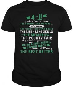 4 H Experience Is More Than Ribbons And Awards T Shirt