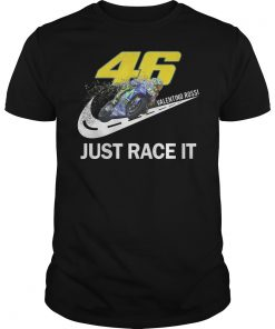 46 Valentino Rossi Just Race It T Shirt