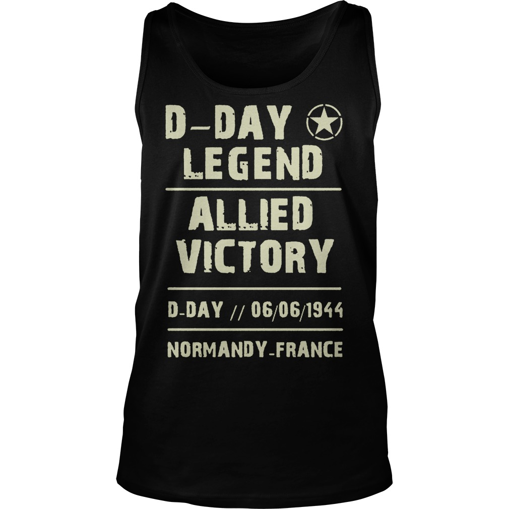 D Day Legend Allied Victory 06061944 Tanktop