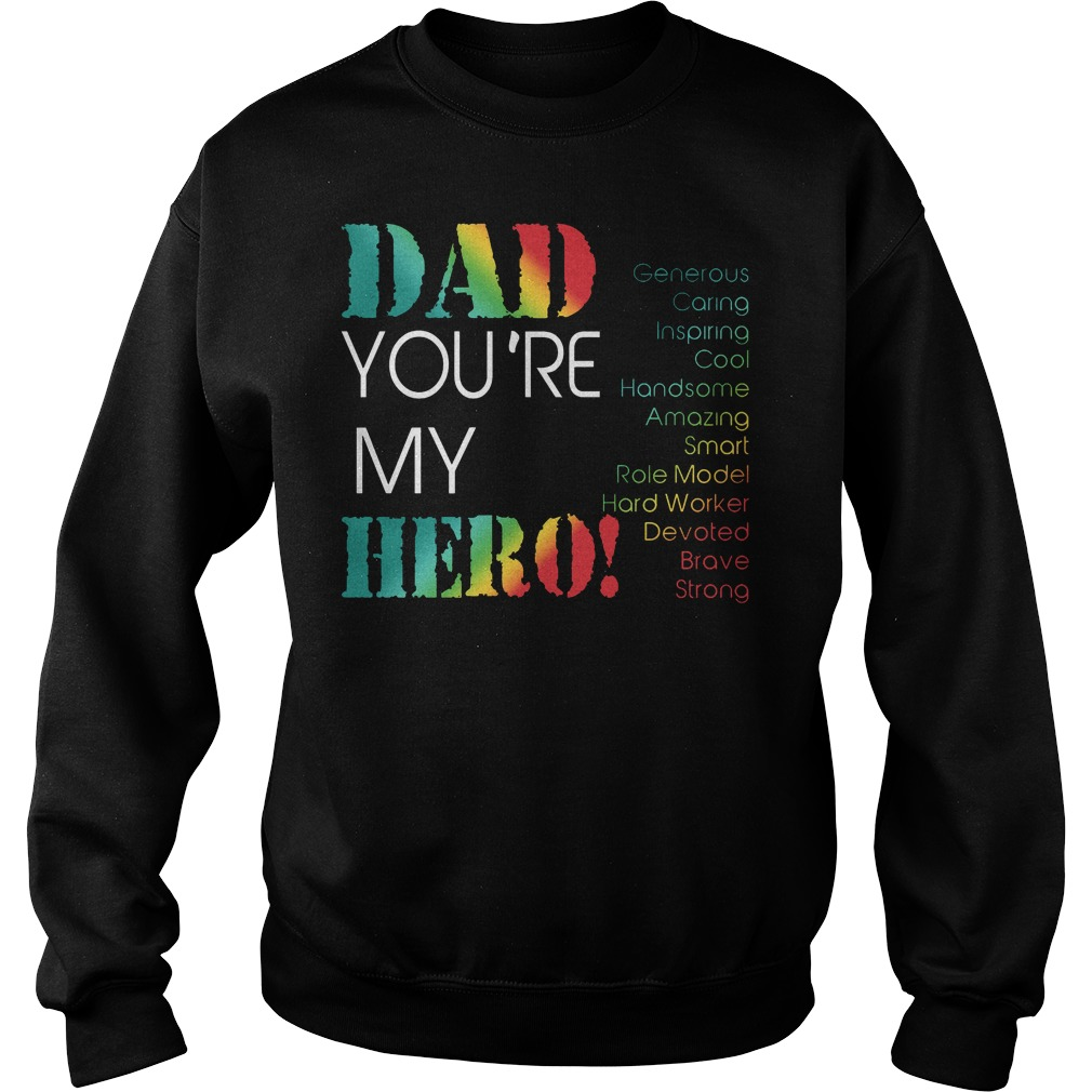Dad Youre My Hero Sweater