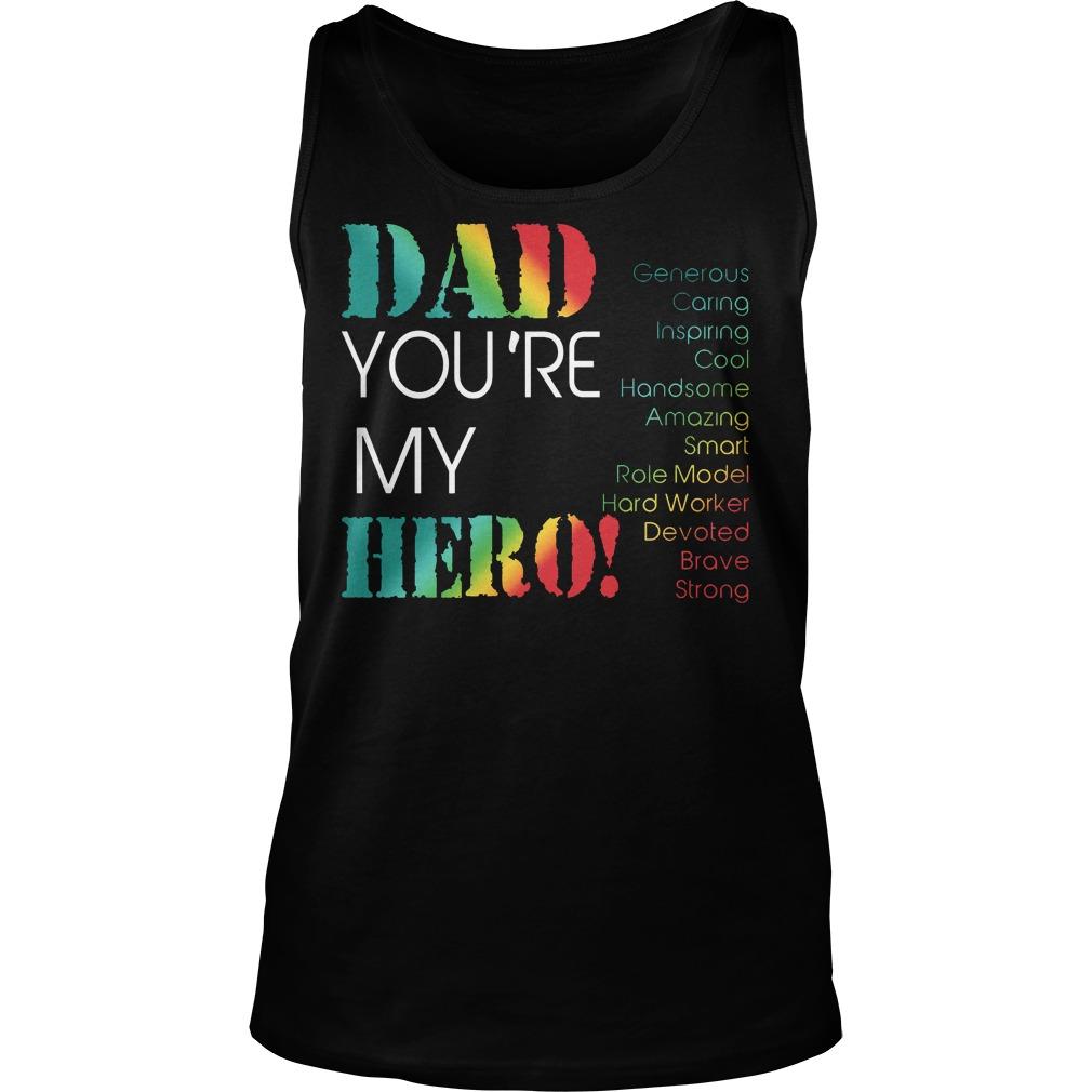 Dad Youre My Hero Tanktop