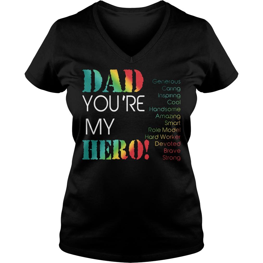 Dad Youre My Hero V Neck