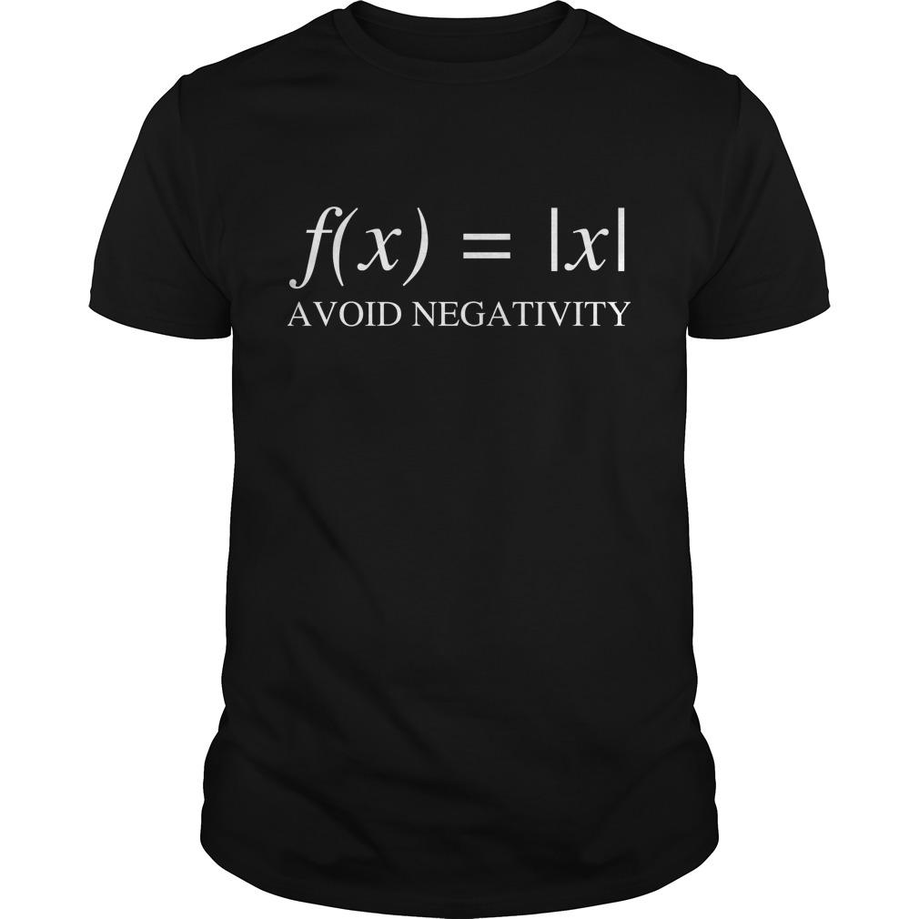 Mathematics Function Avoid Negativity T Shirt