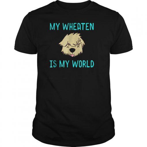 My Wheaten Is My World Blue Text Wheaten Face Tongue T Shirt