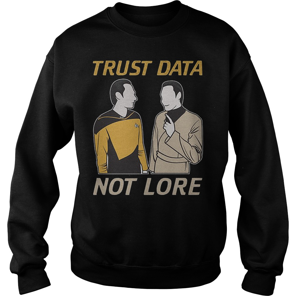 Trust Data Not Lore Sweater