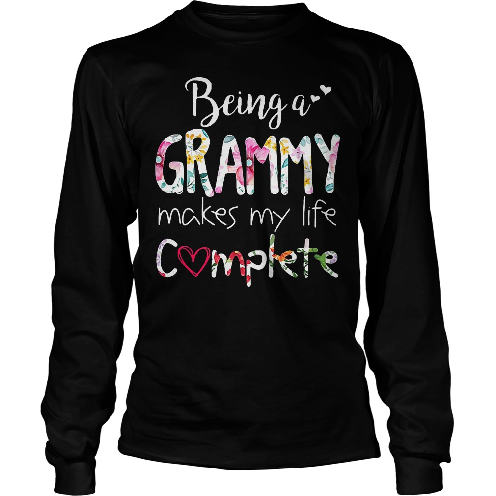 Being A Grammy Makes My Life Complete T-Shirt Longsleeve Tee Unisex