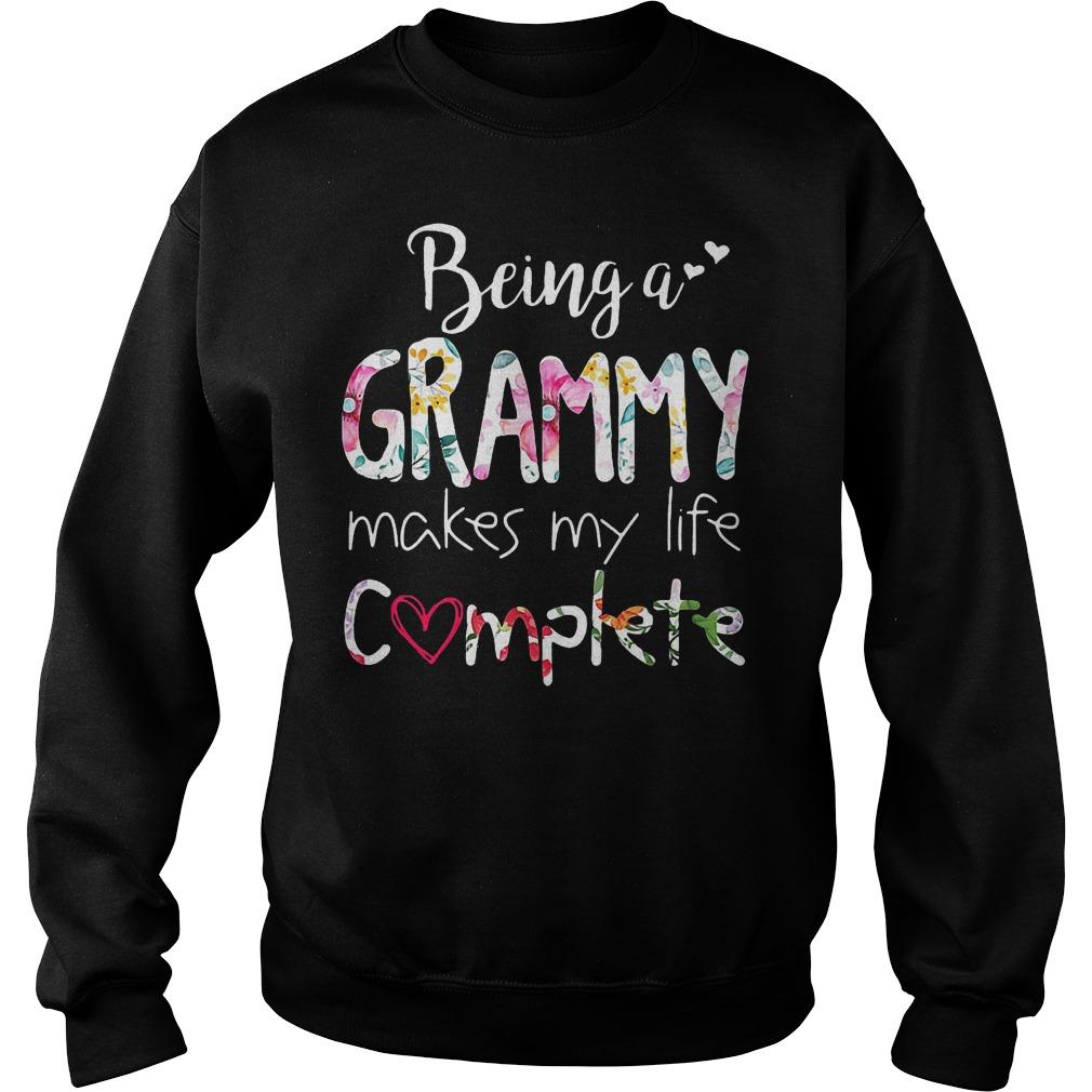 Being A Grammy Makes My Life Complete T-Shirt Sweatshirt Unisex