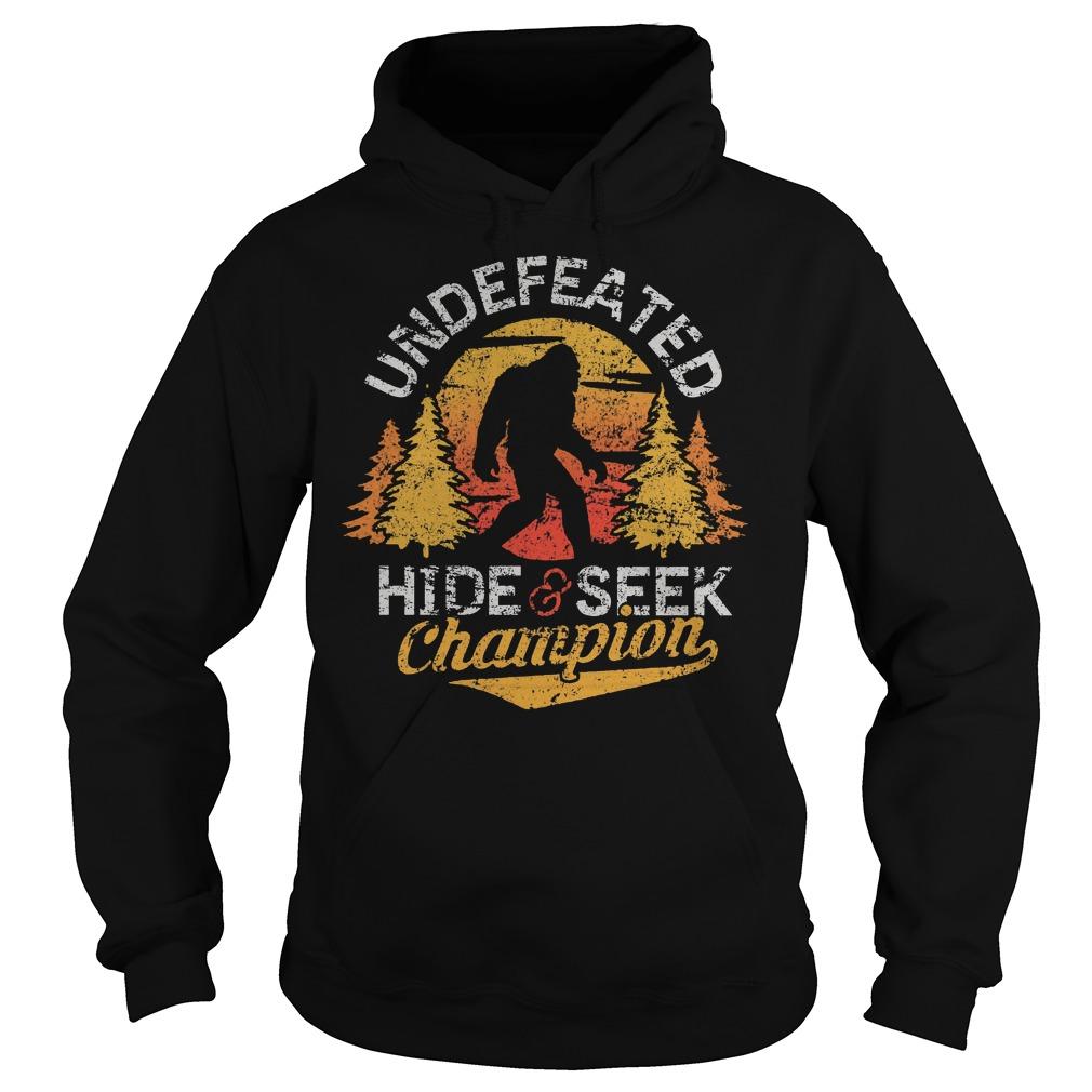 Bigfoot Undefeated Hide And Seek Sasquatch Yeti T-Shirt Hoodie
