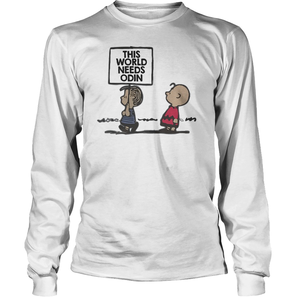 Charlie Brown This World Needs Odin T-Shirt Longsleeve Tee Unisex