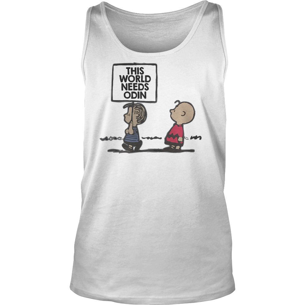 Charlie Brown This World Needs Odin T-Shirt Tank Top Unisex