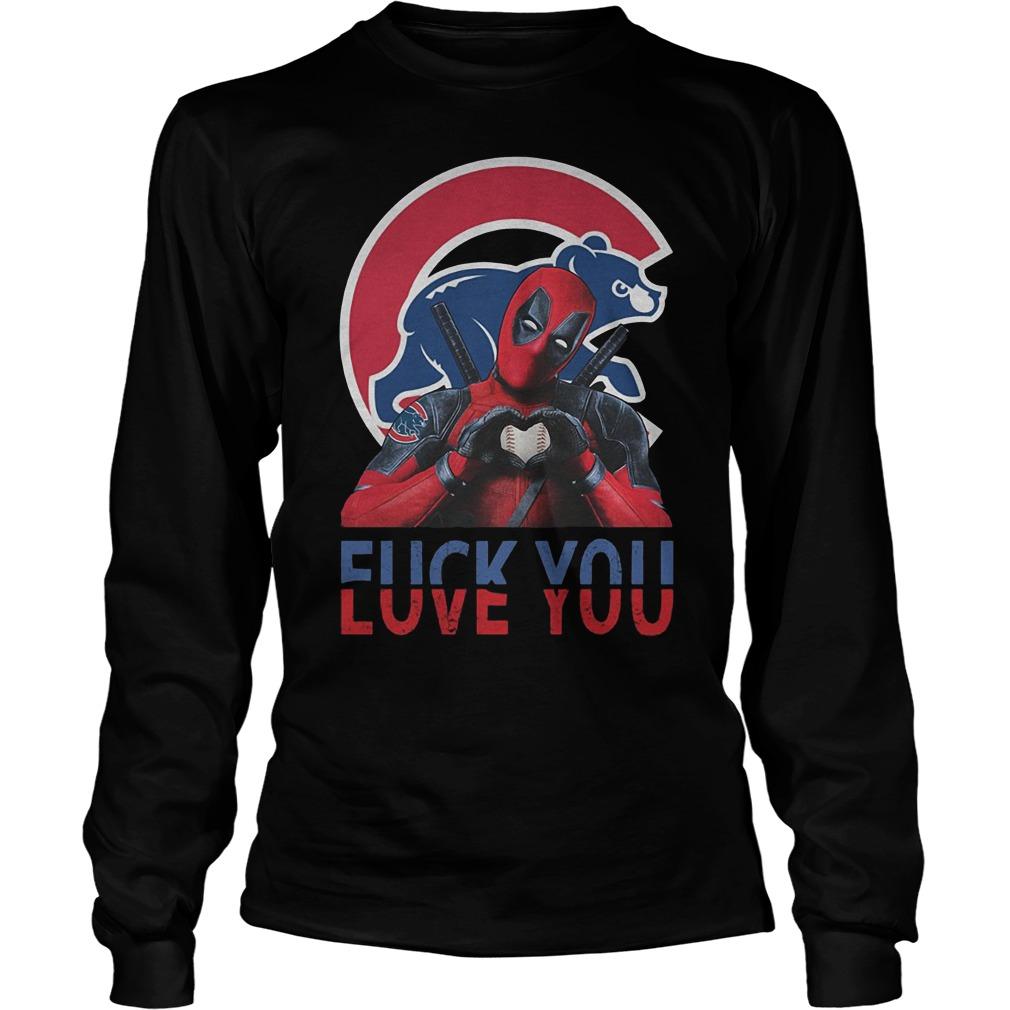 Chicago Cubs – Deadpool – Fuck You Love You T-Shirt Longsleeve Tee Unisex