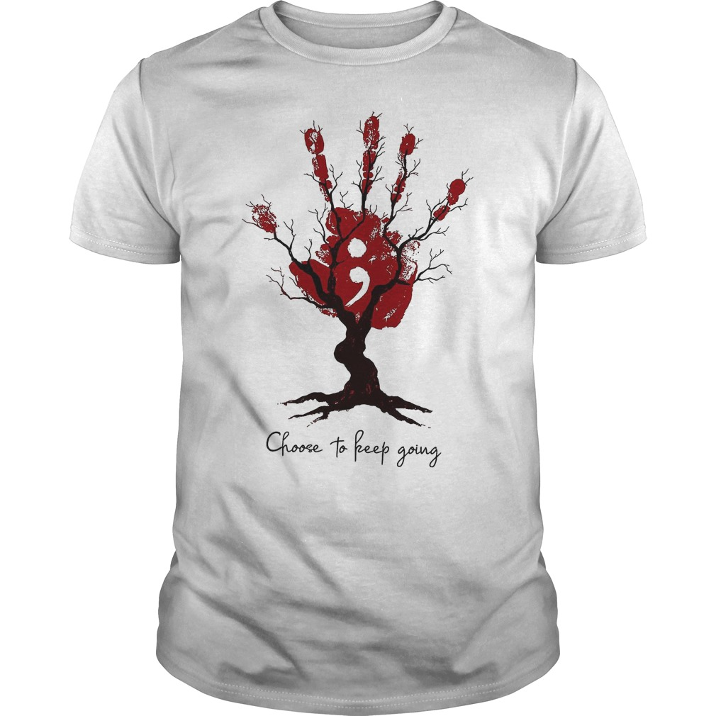 Hand Tree Choose To Keep Going T-Shirt Classic Guys / Unisex Tee
