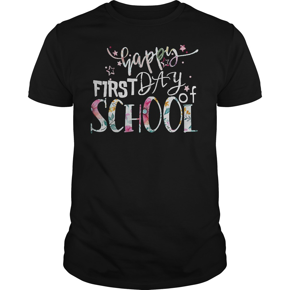 Happy First Day Of School T Shirt Classic Guys Unisex Tee.jpg