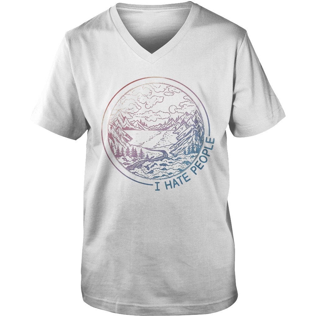 I Like A Lake Road Forest And Mountain And I Hate People T-Shirt Guys V-Neck