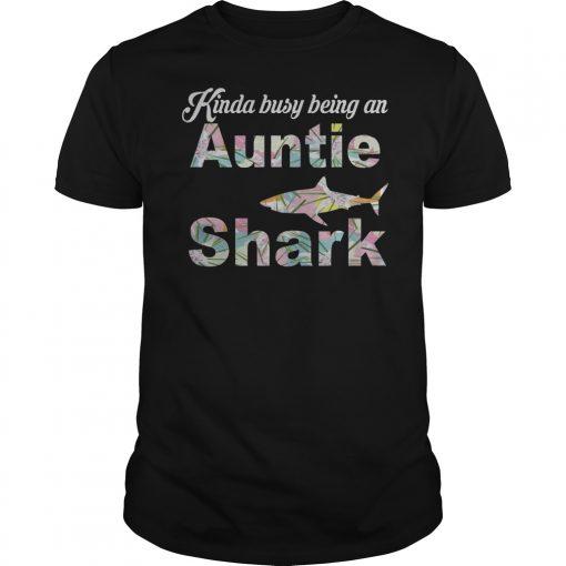 Kinda Busy Being An Auntie Shark T Shirt Classic Guys Unisex Tee.jpg