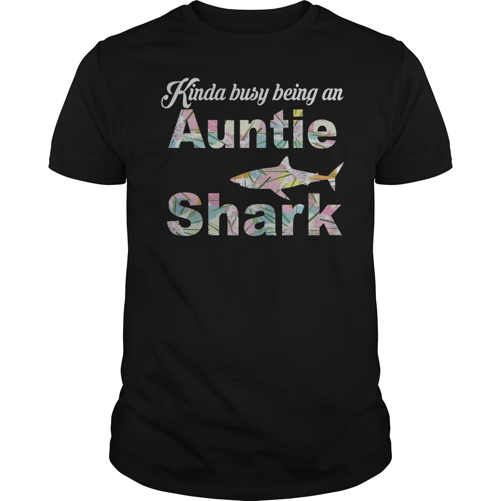 Kinda Busy Being An Auntie Shark T-Shirt Classic Guys / Unisex Tee