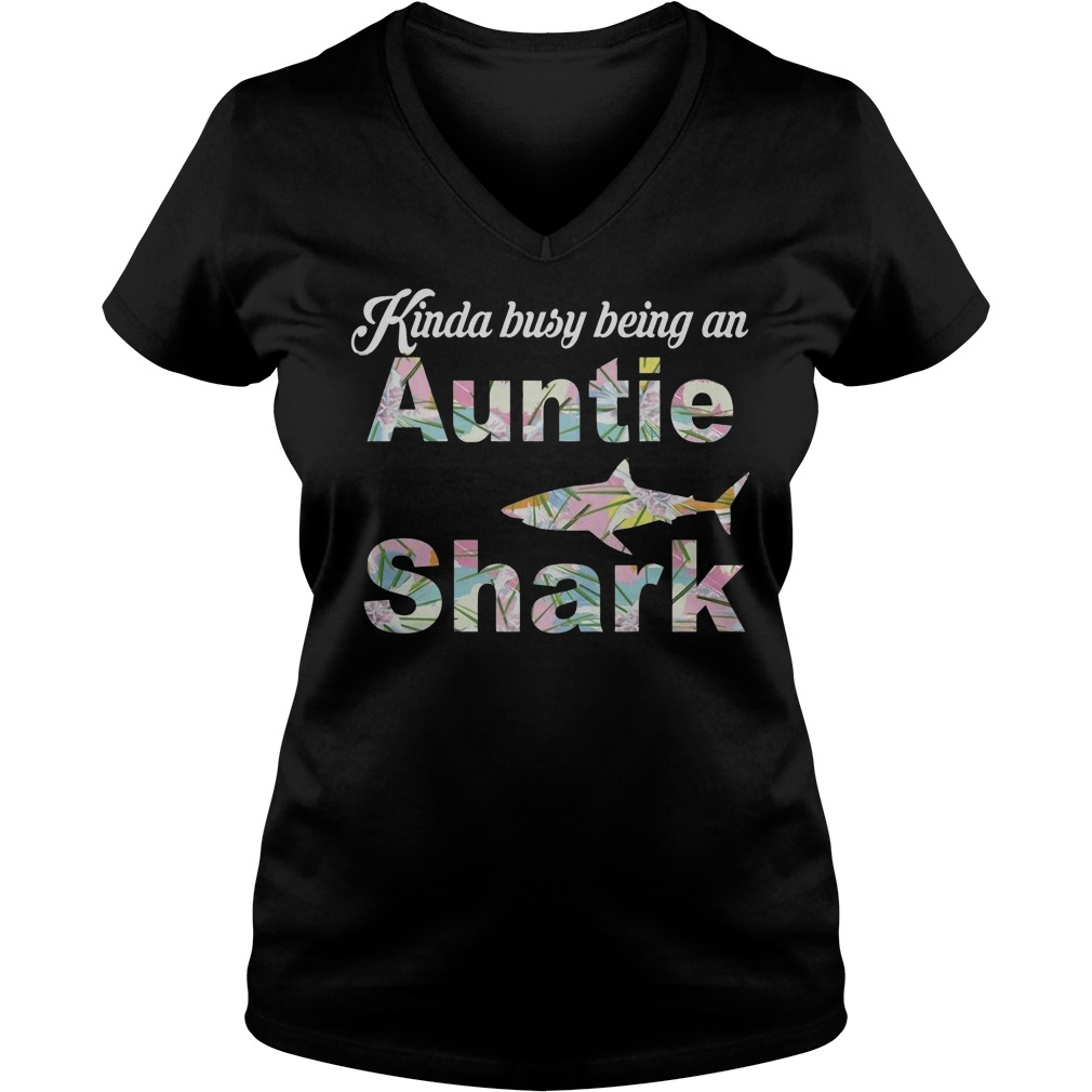 Kinda Busy Being An Auntie Shark T-Shirt Ladies V-Neck