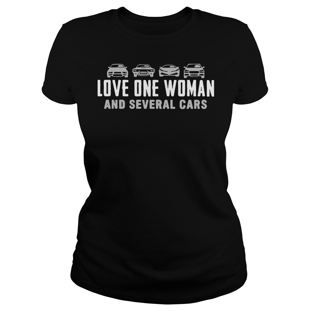 Love One Woman And Several Cars T-Shirt Classic Ladies Tee