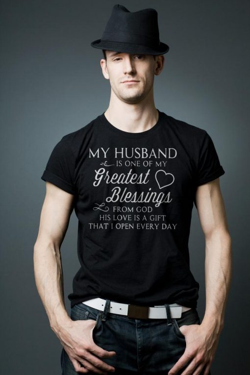 My Husband Is One Of My Greatest Blessings T Shirt