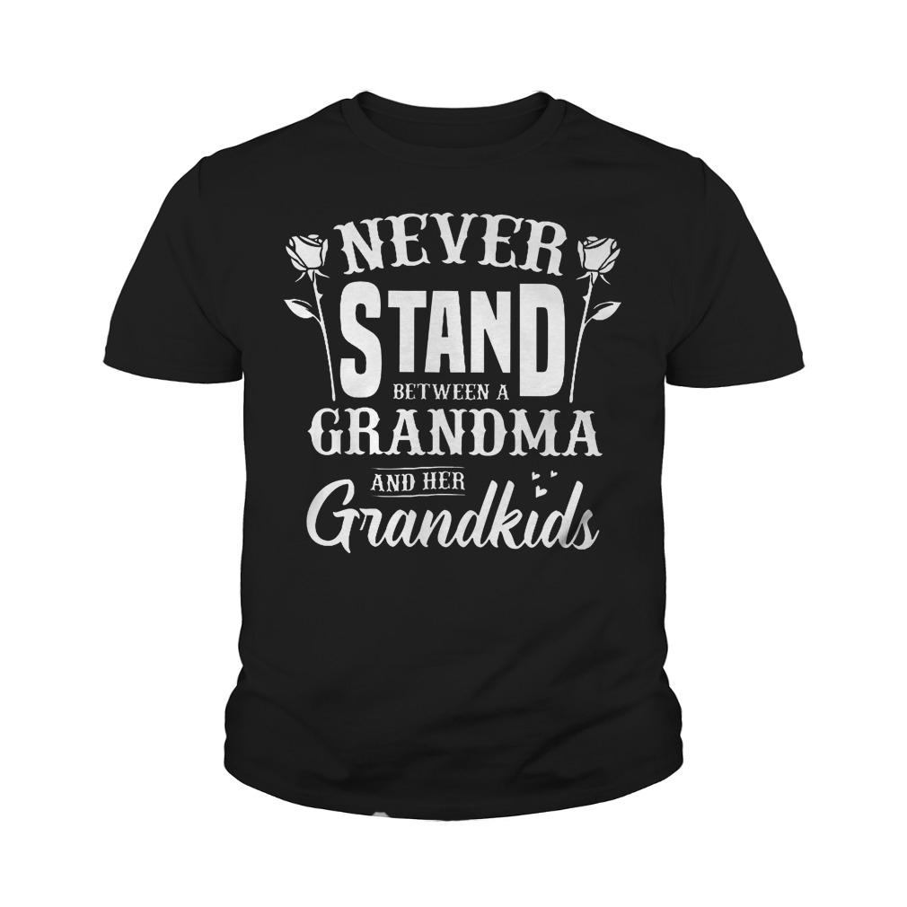 Never Stand Between A Grandma And Her Grandkids T-Shirt Youth Tee