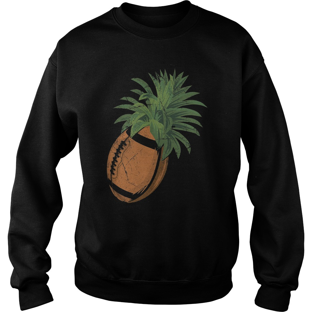 Pineapple Football T-Shirt Sweatshirt Unisex