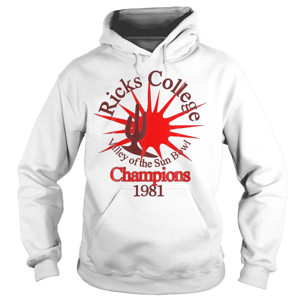 Ricks College Champions 1981 T-Shirt Hoodie