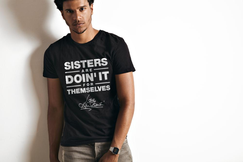 Sisters Are Doin' It For Themselves T Shirt