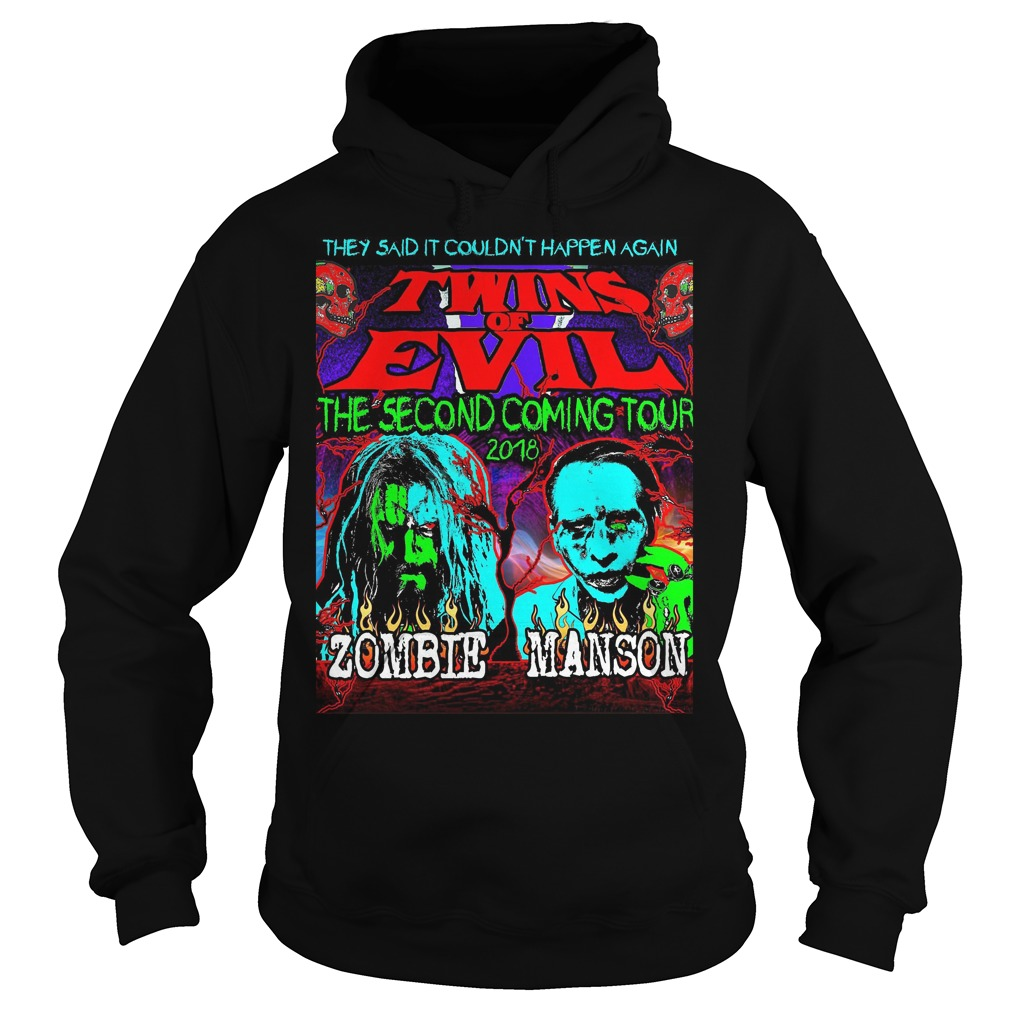 They Said It Couldn't Happen Again Twins Of Evil T-Shirt Hoodie