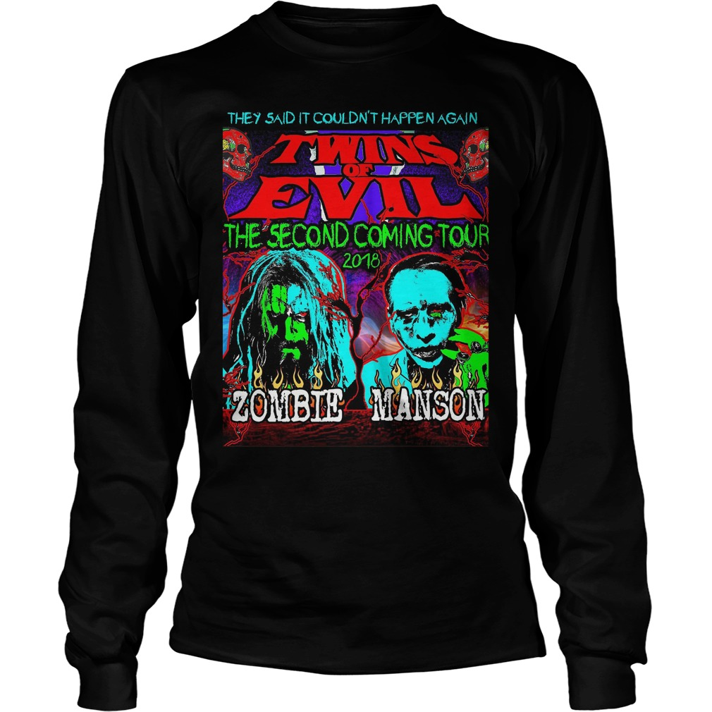 They Said It Couldn't Happen Again Twins Of Evil T-Shirt Longsleeve Tee Unisex