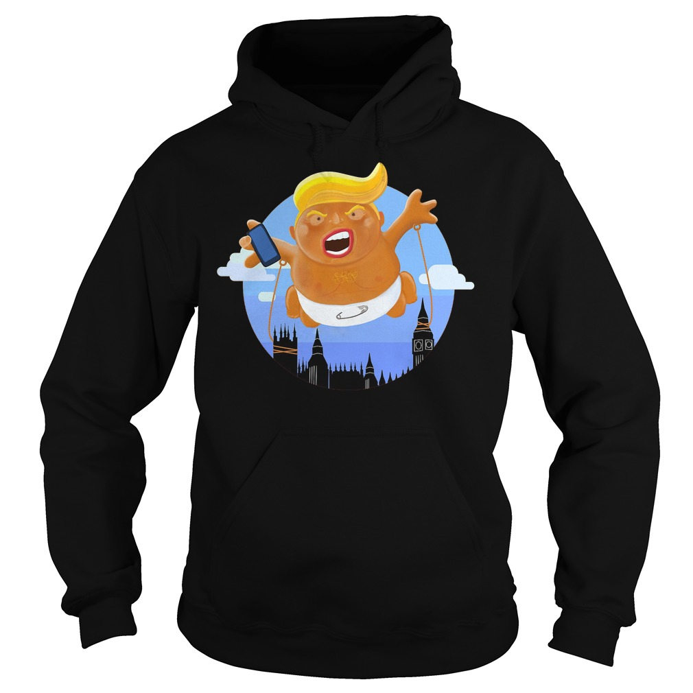 Trump Big Graphic Inflatable Baby Blimp Balloon T-Shirt Hoodie