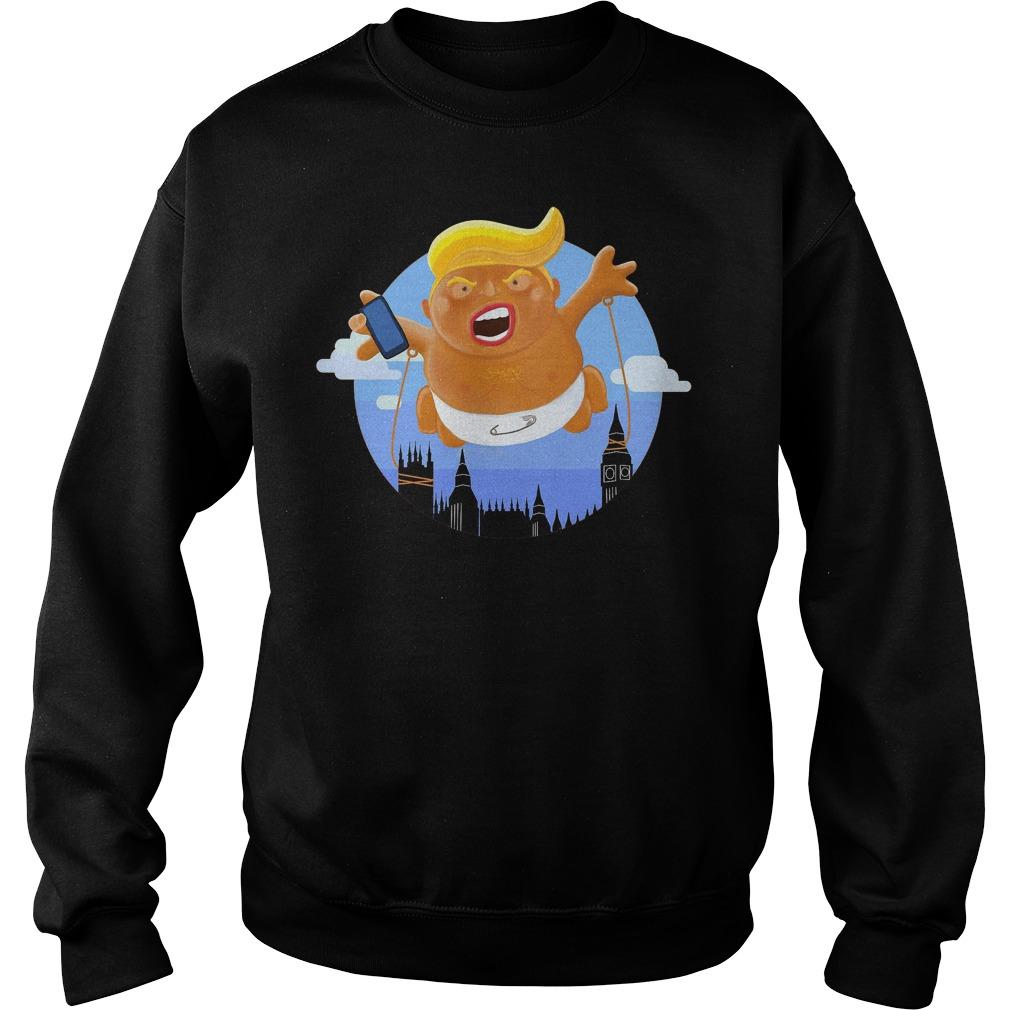 Trump Big Graphic Inflatable Baby Blimp Balloon T-Shirt Sweatshirt Unisex