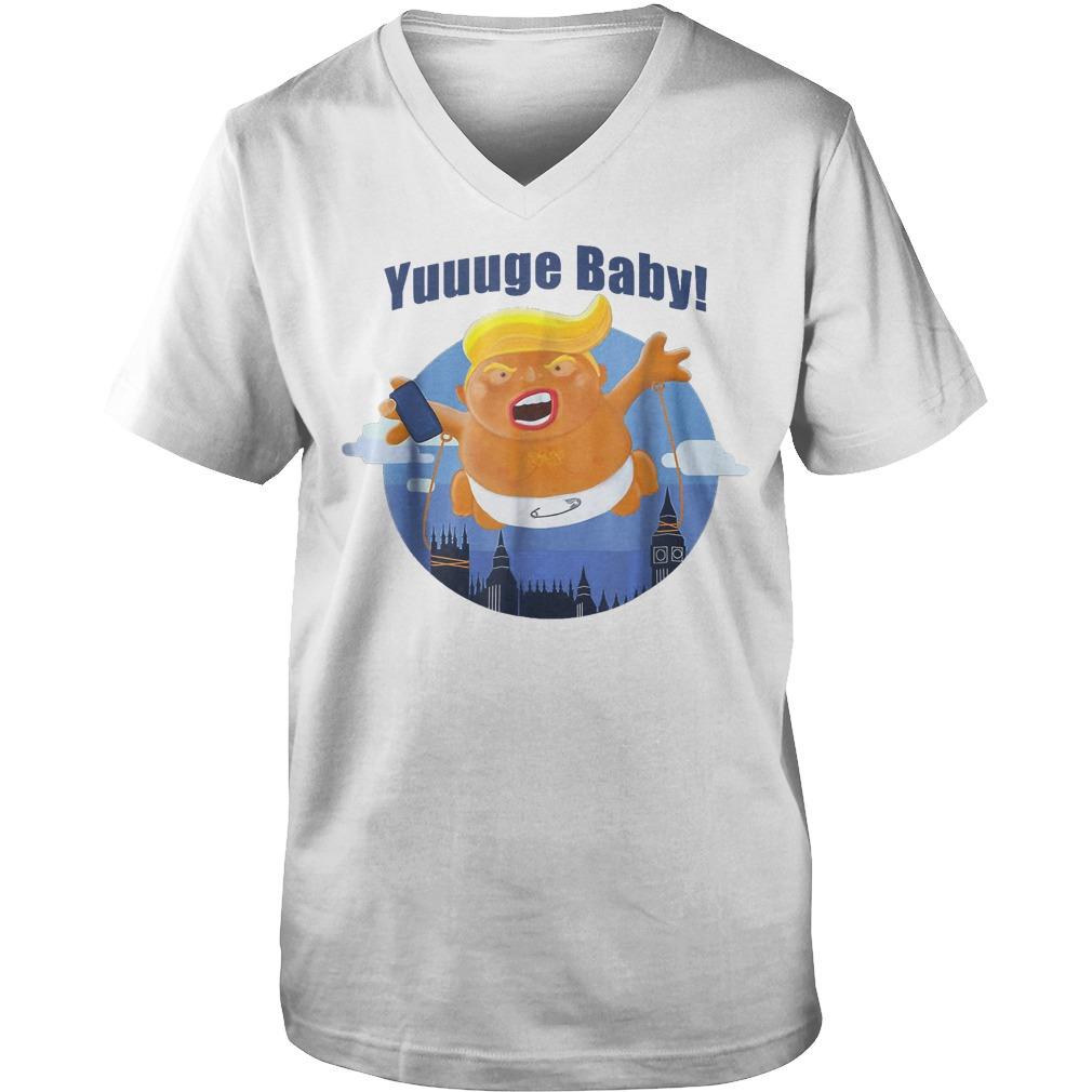 Yuuuge Baby Trump Inflatable Huge Baby Blimp England Scotland T-Shirt Guys V-Neck