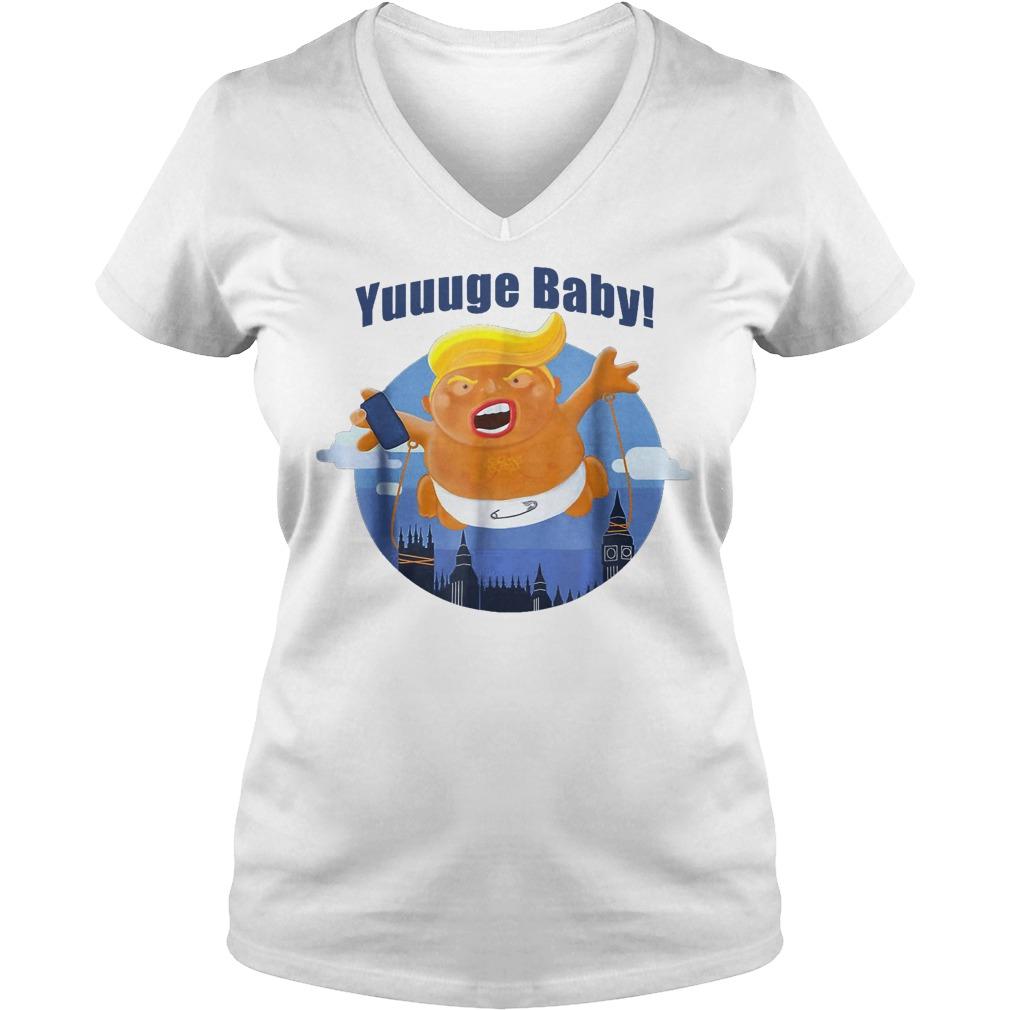 Yuuuge Baby Trump Inflatable Huge Baby Blimp England Scotland T-Shirt Ladies V-Neck