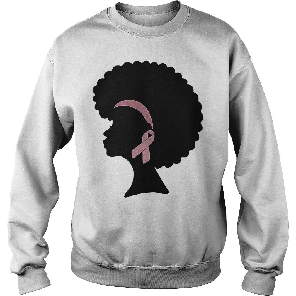 Breast cancer black woman shirt Sweatshirt Unisex