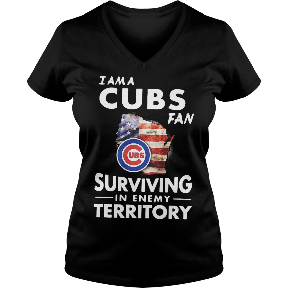 Chicago Cubs I am a Cubs fan surviving in enemy territory shirt Ladies V-Neck